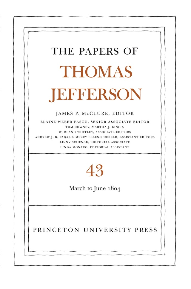 The Papers of Thomas Jefferson, Volume 43