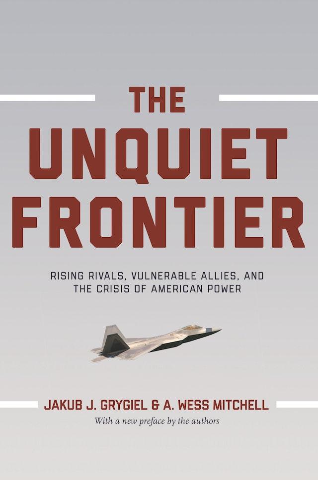 The Unquiet Frontier