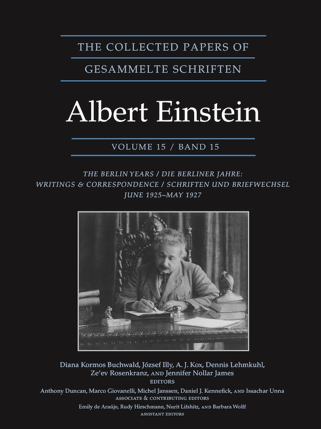 The Collected Papers of Albert Einstein, Volume 15