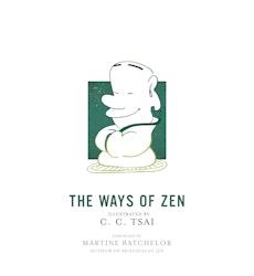 The Ways of Zen