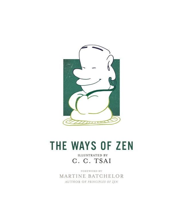 The Ways of Zen