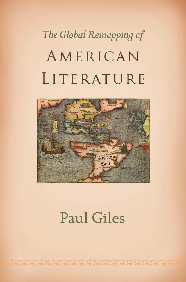 The Global Remapping of American Literature