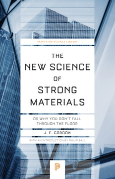 The New Science of Strong Materials
