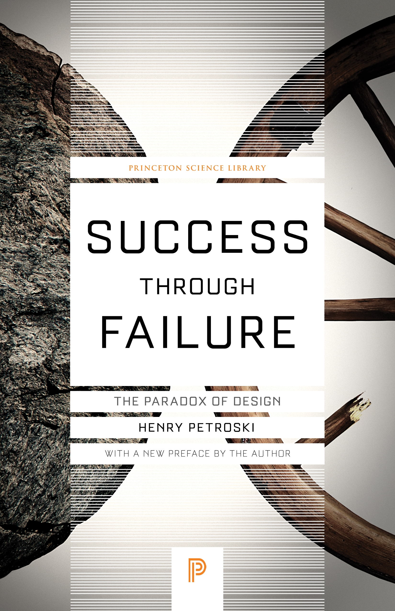 The Paradox of Design Success through Failure