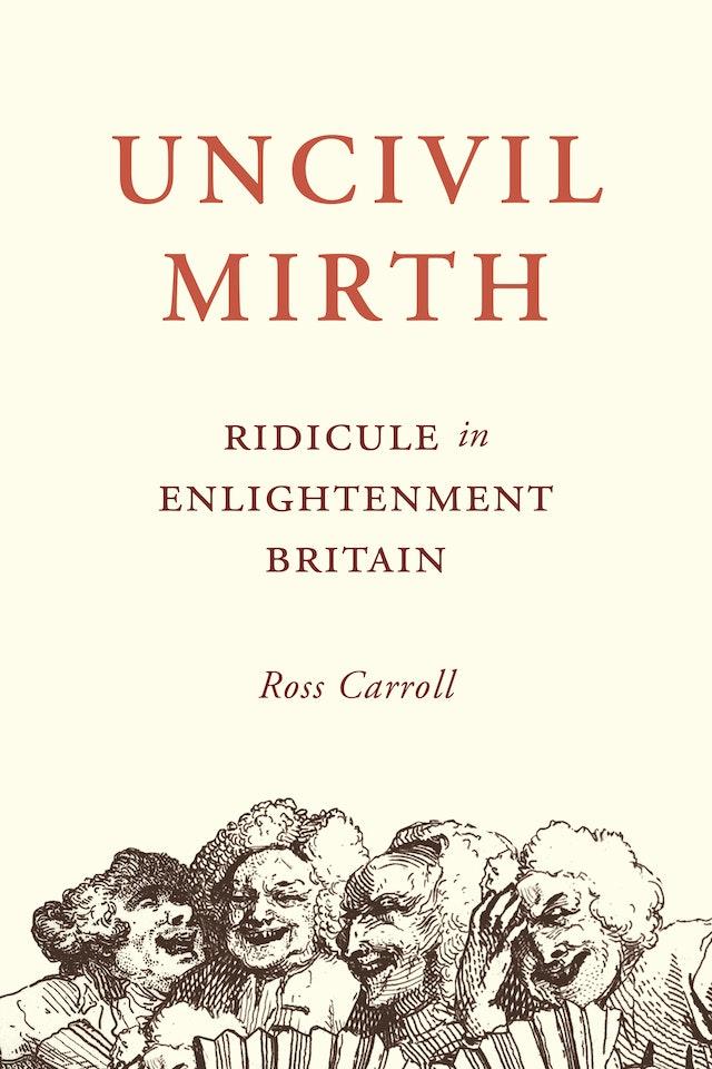 Uncivil Mirth