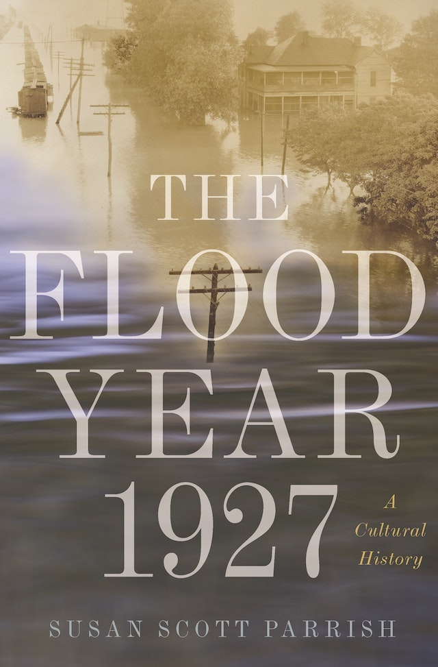 The Flood Year 1927