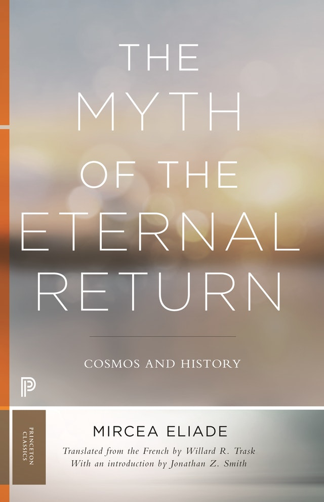 The Myth of the Eternal Return