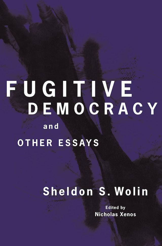 Fugitive Democracy