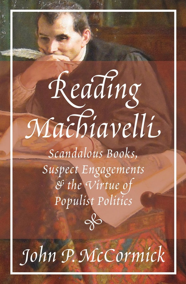 Reading Machiavelli