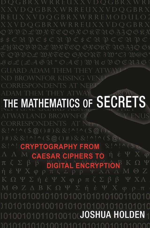 The Mathematics of Secrets