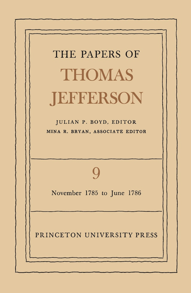 The Papers of Thomas Jefferson, Volume 9