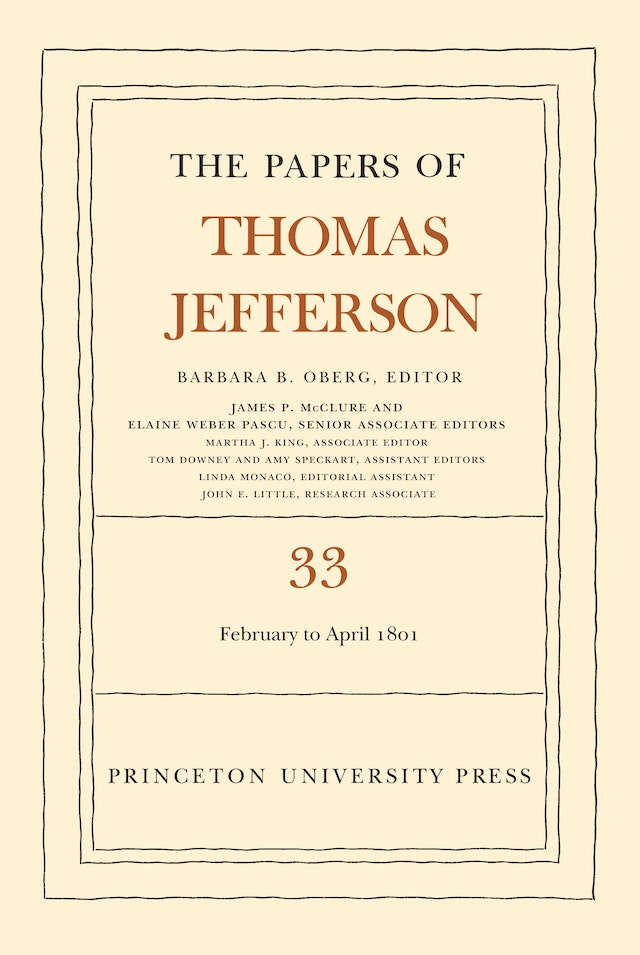 The Papers of Thomas Jefferson, Volume 33