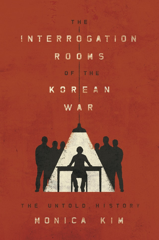 The Interrogation Rooms of the Korean War