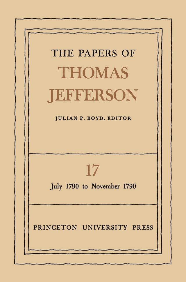 The Papers of Thomas Jefferson, Volume 17