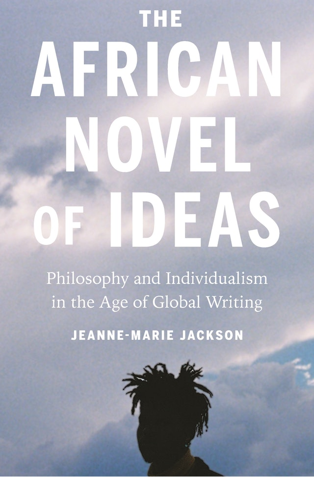 The African Novel of Ideas