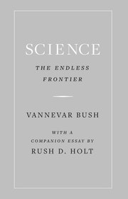 Science, the Endless Frontier