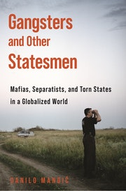Gangsters and Other Statesmen