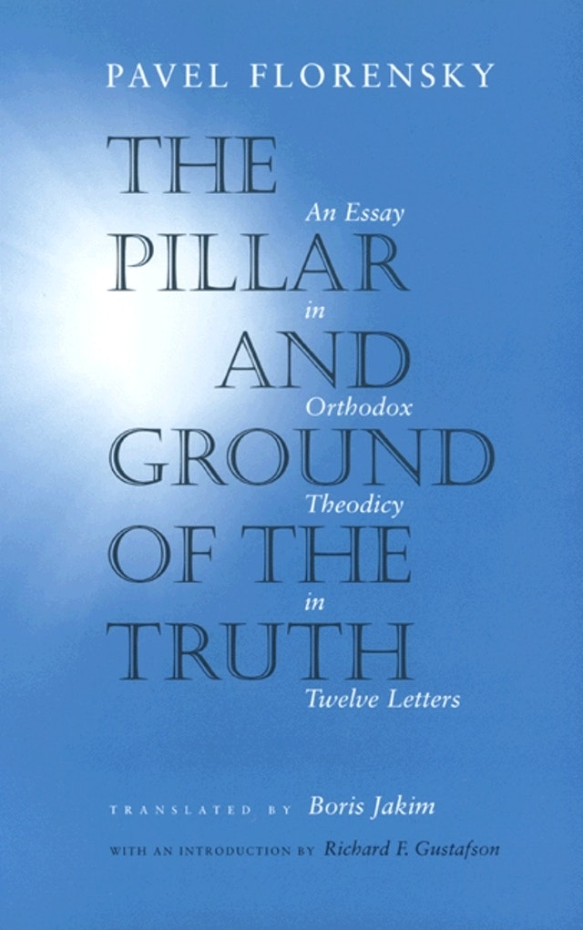 The Pillar and Ground of the Truth