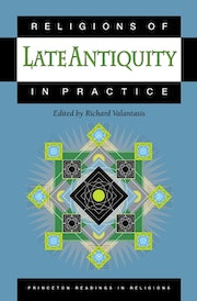Religions of Late Antiquity in Practice