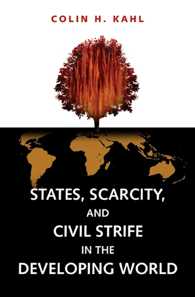 States, Scarcity, and Civil Strife in the Developing World