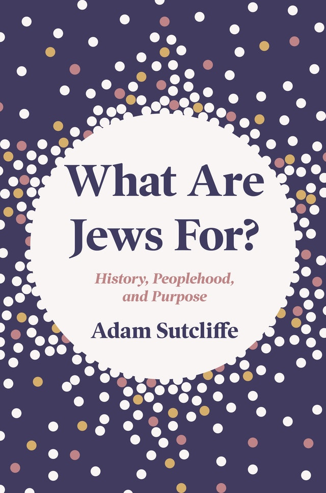 What Are Jews For?