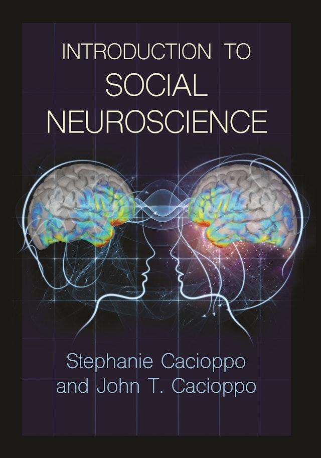 Introduction to Social Neuroscience