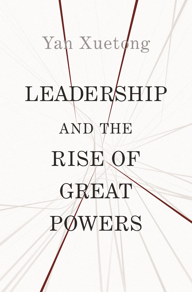 Leadership and the Rise of Great Powers