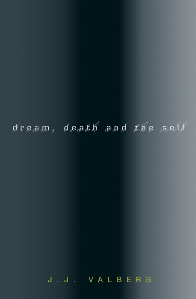 Dream, Death, and the Self