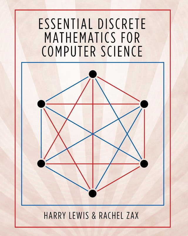Essential Discrete Mathematics for Computer Science