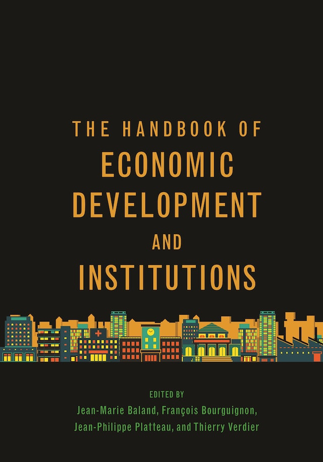 The Handbook of Economic Development and Institutions