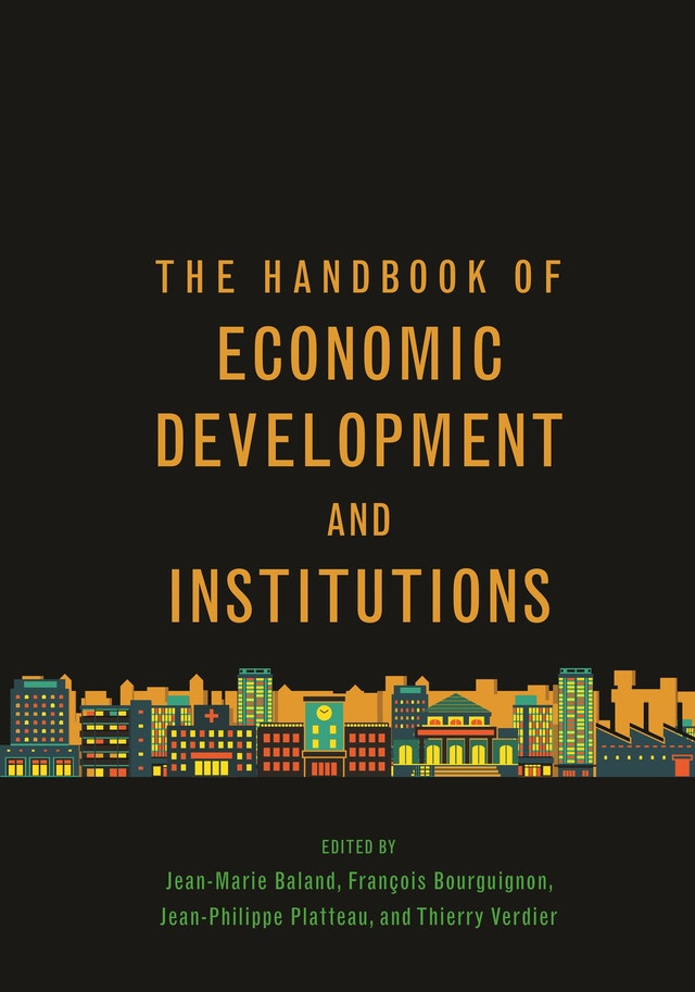 The Handbook of Economic Development and Institutions
