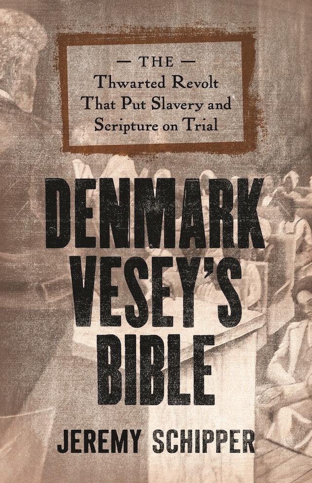 Denmark Vesey's Bible