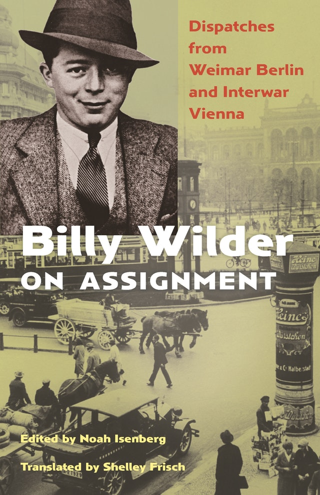 Billy Wilder on Assignment
