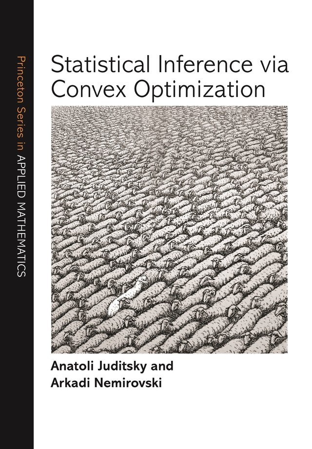 Statistical Inference via Convex Optimization