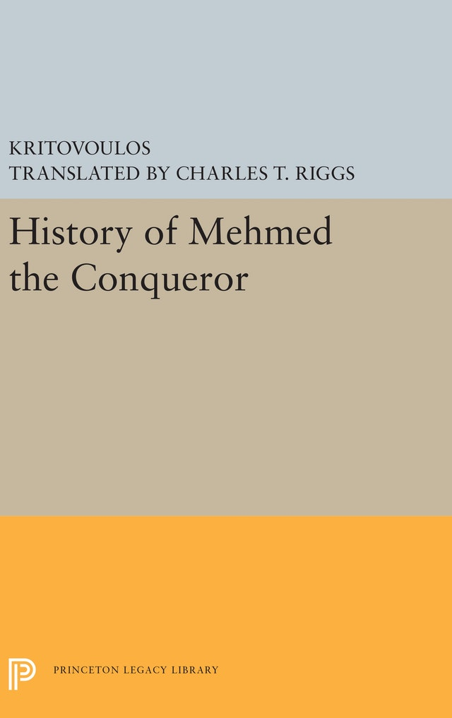 History of Mehmed the Conqueror