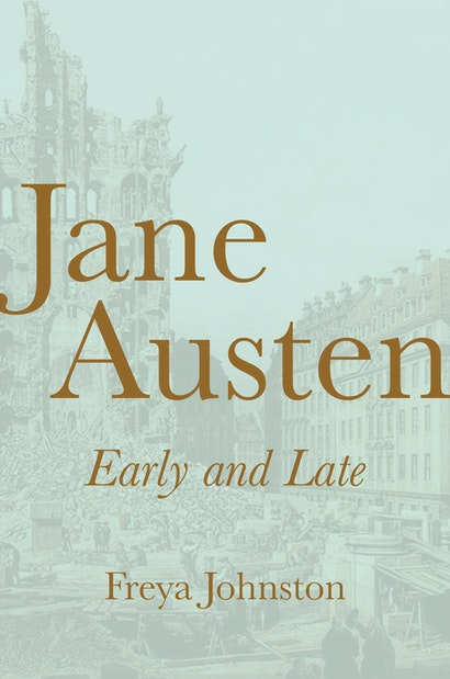 Jane Austen, Early and Late