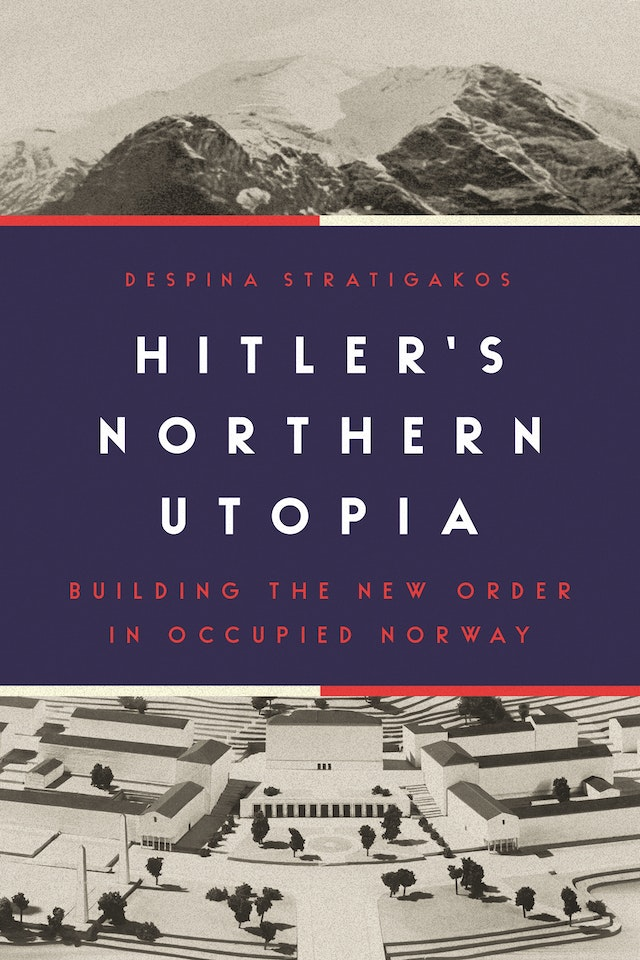 Hitler's Northern Utopia