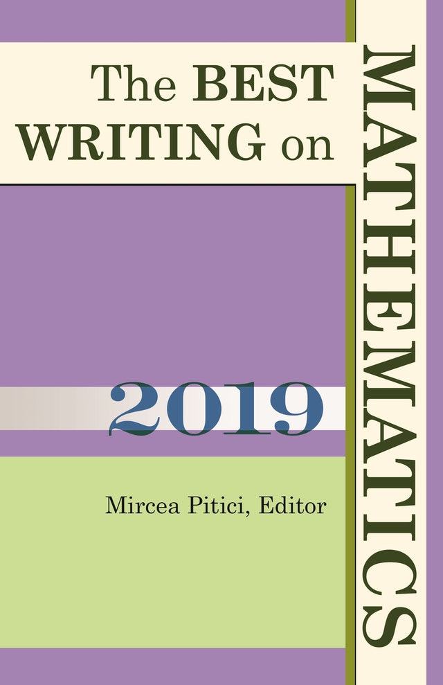 The Best Writing on Mathematics 2019