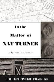 In the Matter of Nat Turner