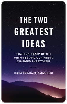 The Two Greatest Ideas