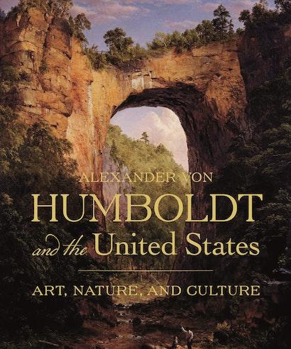 Alexander von Humboldt and the United States