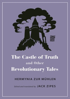 The Castle of Truth and Other Revolutionary Tales