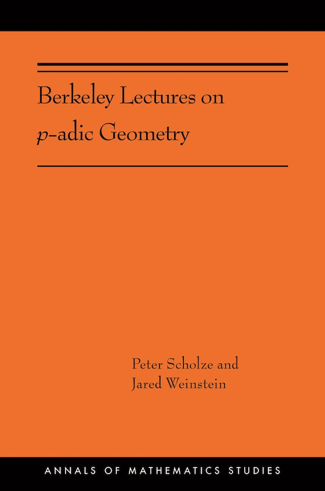 Berkeley Lectures on <i>p</i>-adic Geometry