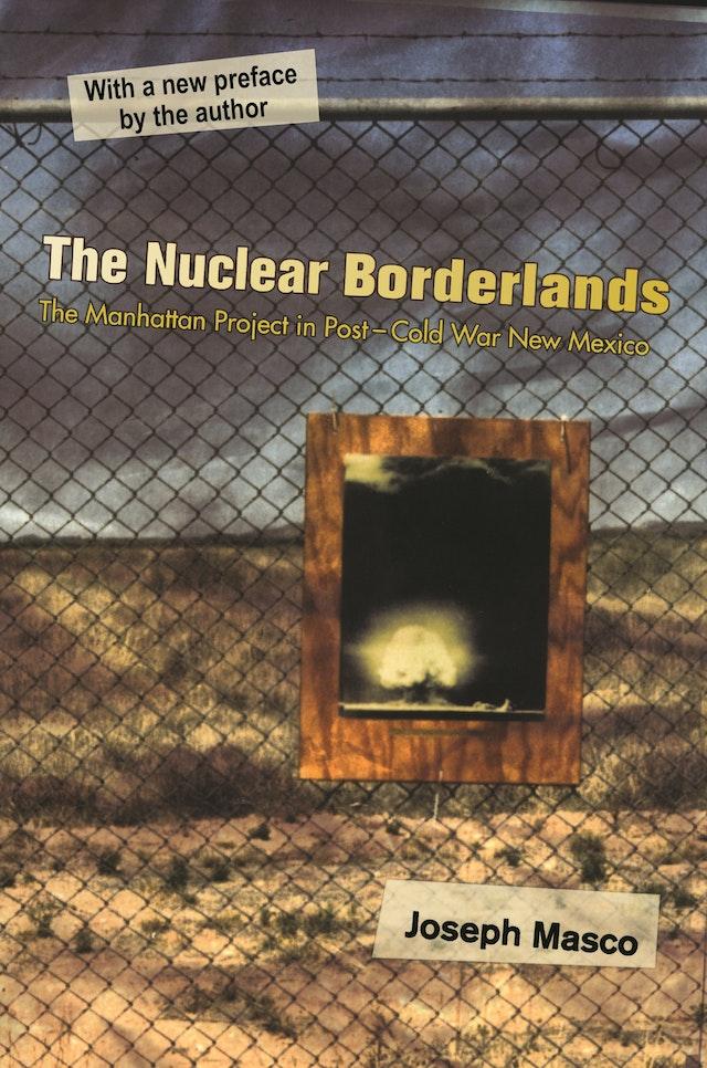 Nuclear Borderlands