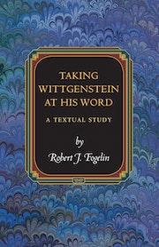 Taking Wittgenstein at His Word