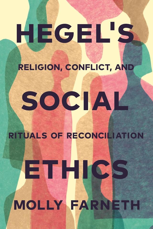 Hegel's Social Ethics