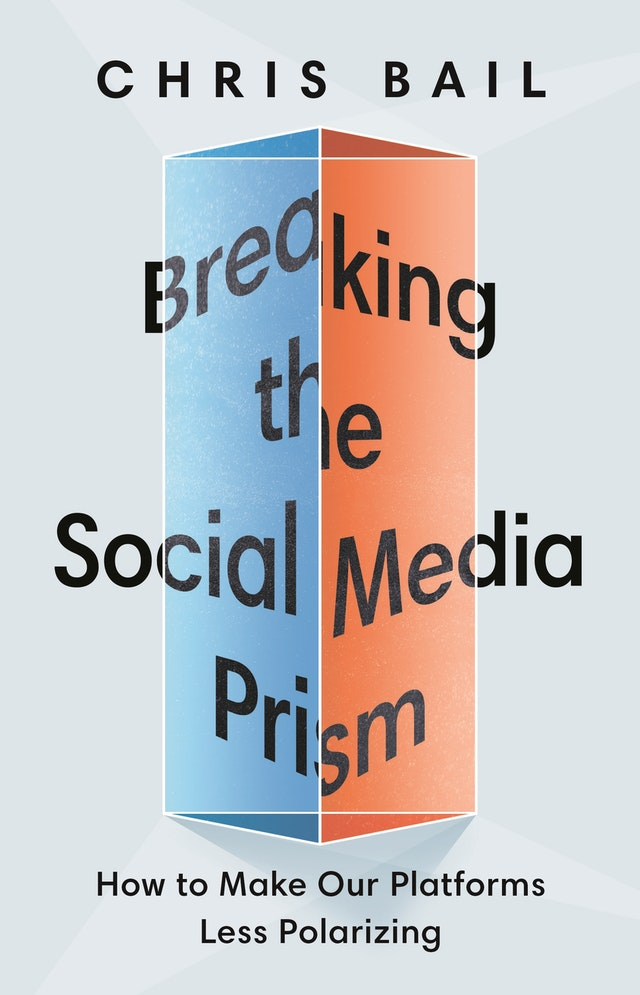 Breaking the Social Media Prism
