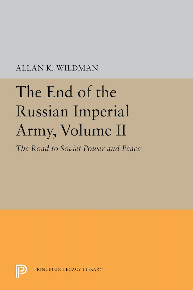 The End of the Russian Imperial Army, Volume II