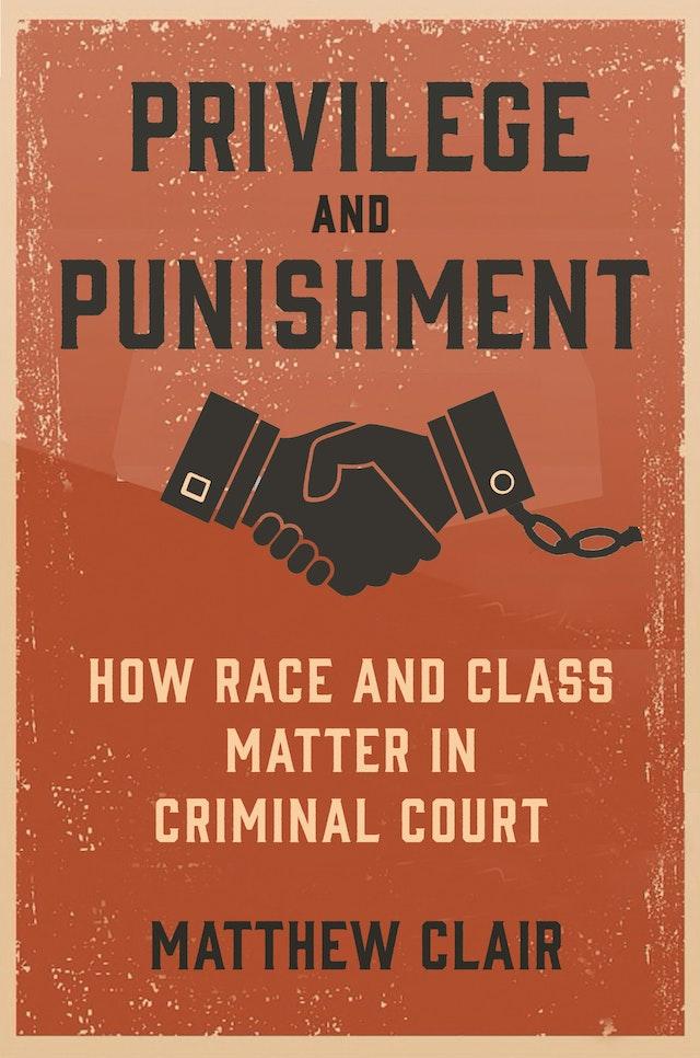 Privilege and Punishment