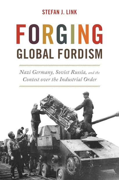 Forging Global Fordism